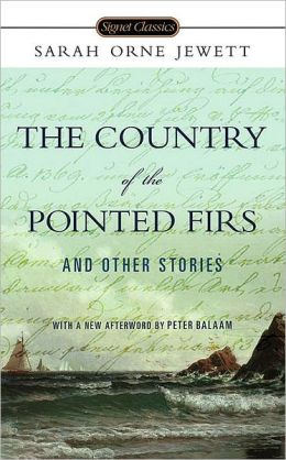 Country of Pointed Firs and Other Stories