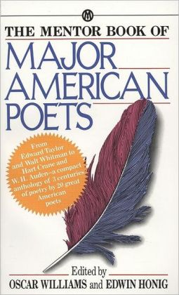 The Mentor Book of Major American Poets