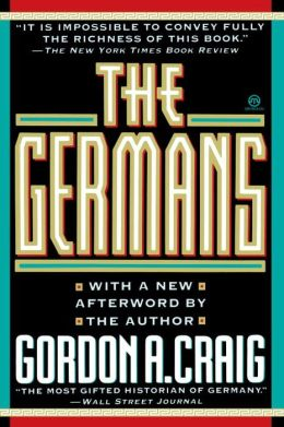 The Germans: With a new afterword by the author