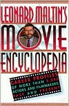 Leonard Maltin's Movie Encyclopedia: Career Profiles of More than 2,000 Actors and Filmmakers, Past and Present