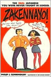 Zakkenayo!: The Real Japanese You Were Never Taught in School