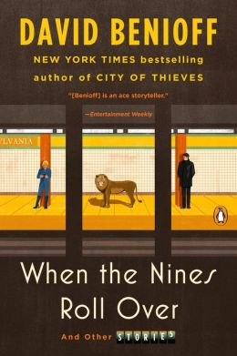 When the Nines Roll Over: And Other Stories