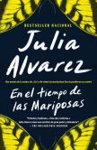 Book Cover Image. Title: En el tiempo de las mariposas (In The Time of the Butterflies), Author: Julia Alvarez