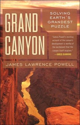 Grand Canyon: Solving Earth's Grandest Puzzle
