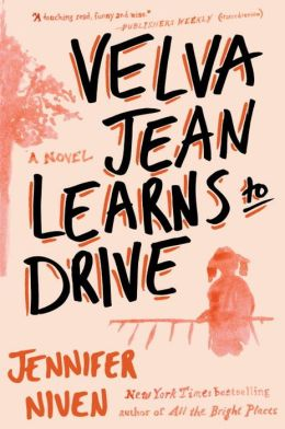 Velva Jean Learns to Drive: A Novel
