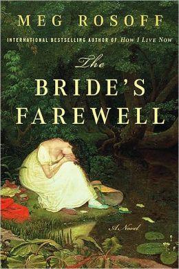 The Bride's Farewell: A Novel