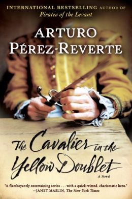 Cavalier in the Yellow Doublet (Capitan Alatriste Series #5)