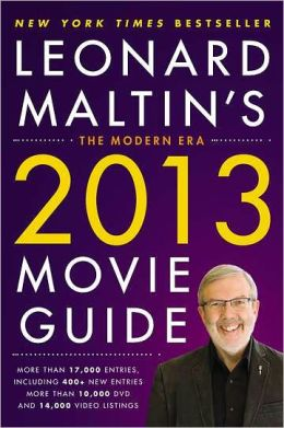 Leonard Maltin's 2013 Movie Guide: The Modern Era