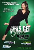 Book Cover Image. Title: Girls Get Curves:  Geometry Takes Shape, Author: Danica McKellar