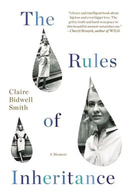 The Rules of Inheritance: A Memoir