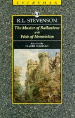 The Master of Ballantrae and Weir of Hermiston