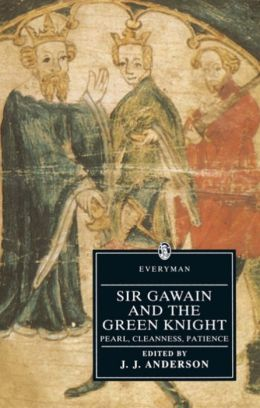 Sir Gawain and the Green Knight: Pearl, Cleanness, Patience