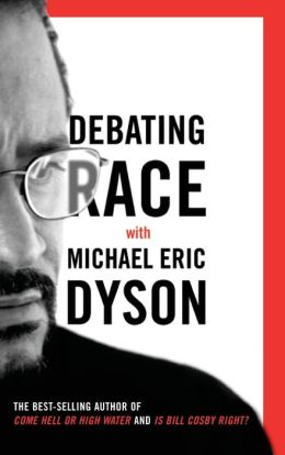 Debating Race with Michael Eric Dyson