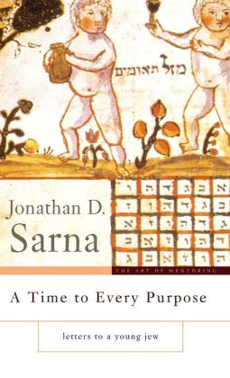 A Time to Every Purpose: Letters to a Young Jew
