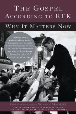 Gospel According to RFK: Why It Matters Now