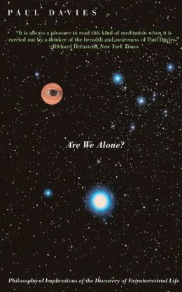 Are We Alone? Philosophical Implications of the Discovery of Extraterrestrial Life