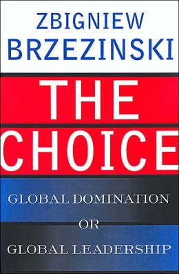 The Choice: Global Domination or Global Leadership (Art of Mentoring Series)
