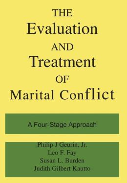The Evaluation and Treatment of Marital Conflict; A Four-Stage Approach