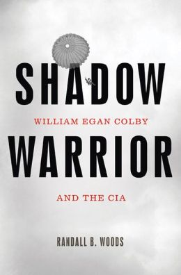 Shadow Warrior: William Egan Col and the CIA