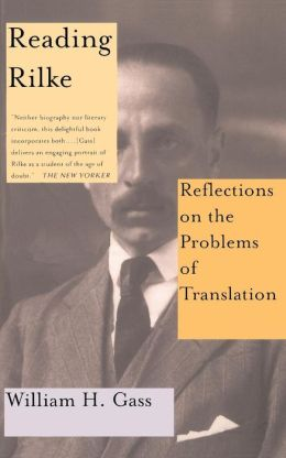 Reading Rilke: Reflections on the Problems of Translations