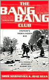 The Bang Bang Club: Snapshots from a Hidden War
