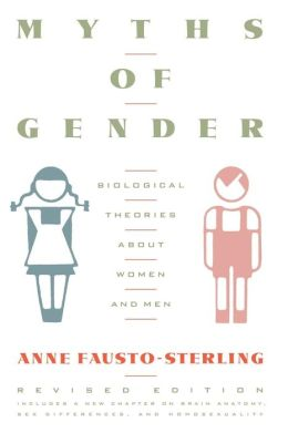 Myths of Gender: Biological Theories about Women and Men