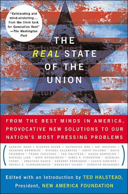 The Real State of the Union 2004: Innovative Solutions to America's Most Critical Challenges