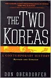 The Two Koreas: A Contemporary History, Revised & Updated