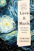 Book Cover Image. Title: Love and Math:  The Heart of Hidden Reality, Author: Edward Frenkel