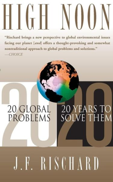 High Noon: 20 Global Problems, 20 Years to Solve Them