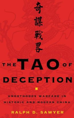 The Tao of Deception: A History of Unorthodox Warfare in China