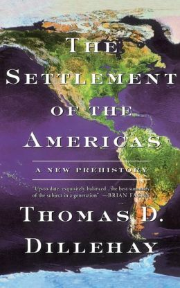 Settlement of the Americas: A New Prehistory