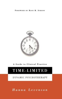 Time-Limited Dynamic Psychotherapy; A Guide to Clinical Practice