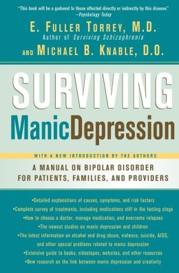 Surviving Manic Depression: A Manual on Bipolar Disorder for Patients, Families and Providers