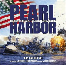 Pearl Harbor: An Illustrated History