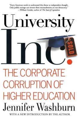 University Inc: The Corporate Corruption of Higher Education
