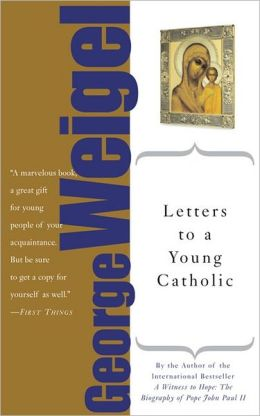 Letters to a Young Catholic: The Art of Mentoring