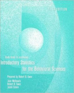 Study Guide to Accompany Introductory Statistics: For the Behavioral Sciences