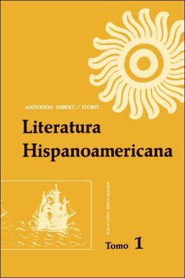 Literatura Hispanoamericana: Antologa e introduccin histrica