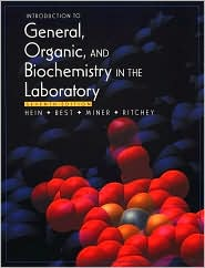Introduction to General, Organic and Biochemistry in the Laboratory
