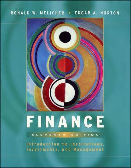 Finance: Introduction to Institutions, Investments, and Management