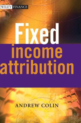 Fixed Income Attribution (Wiley Finance Series)