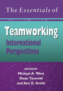 The Essentials of Teamworking: International Perspectives