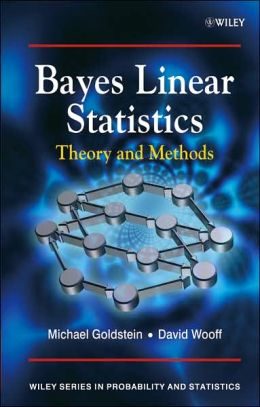 Bayes Linear Statistics: Theory & Methods