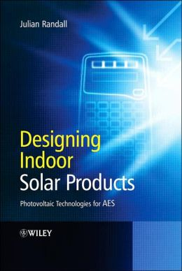 Designing Indoor Solar Products: Photovoltaic Technologies for AES