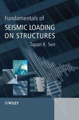 Fundamentals of Seismic Loading on Structures
