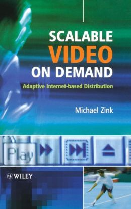 Scalable Adaptive Video Distribution in the Internet