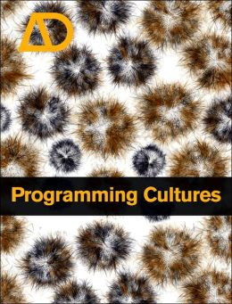 Programming Cultures: Architecture, Art and Science in the Age of Software Development