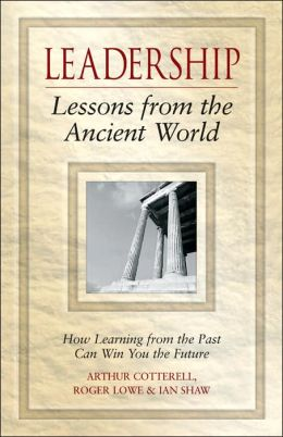 Leadership Lessons from the Ancient World