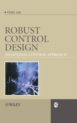 Robust Control Design: An Optimal Control Approach